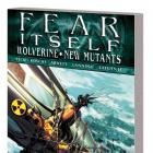 FEAR ITSELF: WOLVERINE/NEW MUTANTS TPB