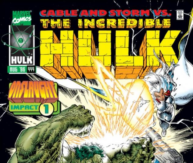 INCREDIBLE HULK #444
