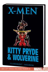 X-Men: Kitty Pryde & Wolverine Premiere (Hardcover)