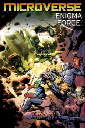 Microverse: Enigma Force #3
