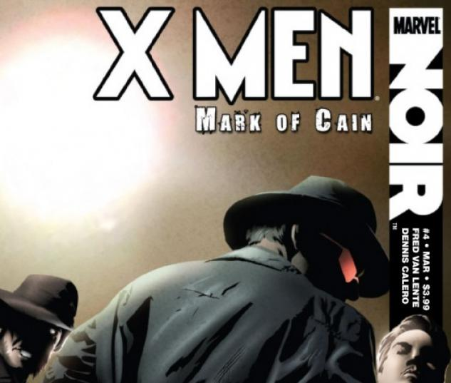 X-MEN NOIR: MARK OF CAIN #4 Cover by Dennis Calero