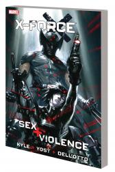 X-Force: Sex and Violence (Trade Paperback)