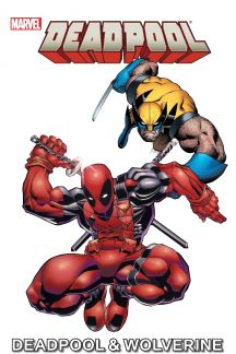 Marvel Universe Deadpool & Wolverine (Digest)