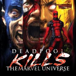 Deadpool Kills the Marvel Universe (2011)