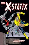 X-Statix Vol. 2: Good Guys & Bad Guys (Trade Paperback)