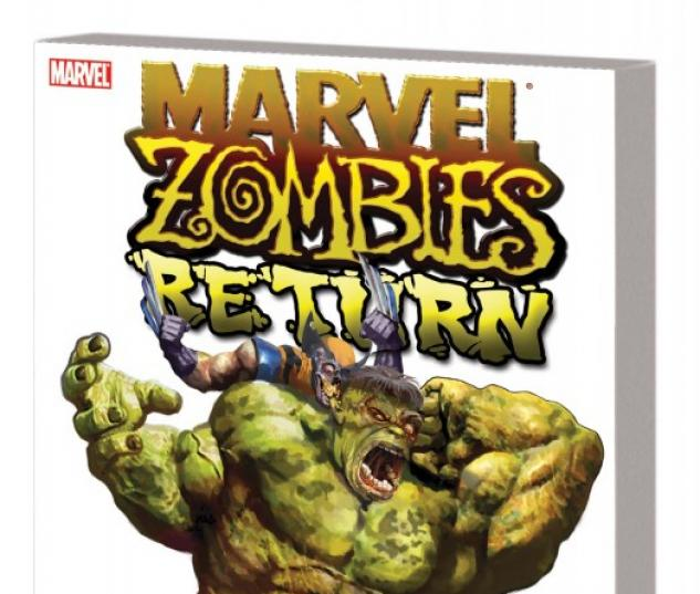 Marvel Zombies Return (Trade Paperback)