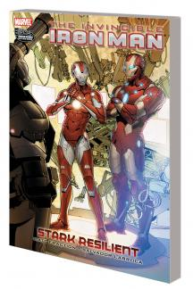 INVINCIBLE IRON MAN VOL. 6: STARK RESILIENT BOOK 2 TPB (Trade Paperback)