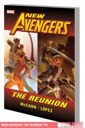 New Avengers: The Reunion (Trade Paperback)