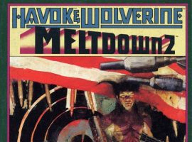 Havok & Wolverine- Meltdown #2