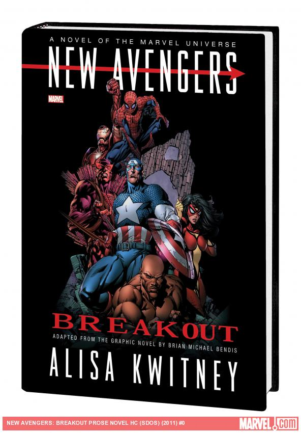 NEW AVENGERS: BREAKOUT PROSE NOVEL HC (SDOS)