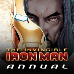 Invincible Iron Man Annual (2010 - Present)