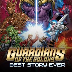 Guardians of the Galaxy: Best Story Ever