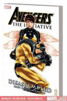 Avengers: The Initiative Vol. 4 - Disassembled (Trade Paperback)