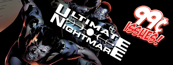 Marvel App: Get Ultimate Nightmare for 99 Cents