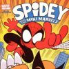 SPIDEY AND THE MINI-MARVELS #1
