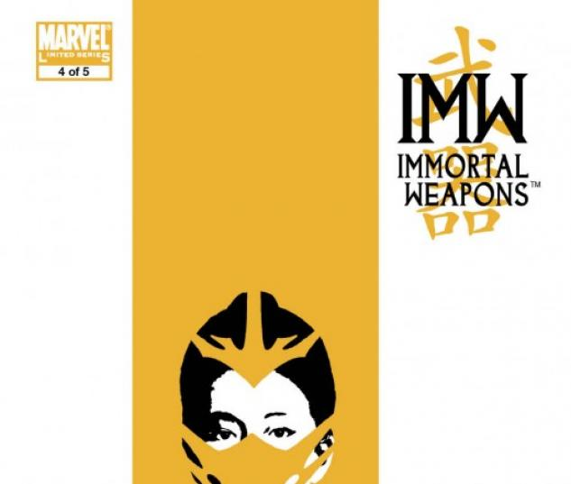 Immortal Weapons (2009) #4