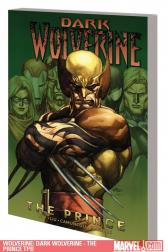 Wolverine: Dark Wolverine - The Prince (Trade Paperback)