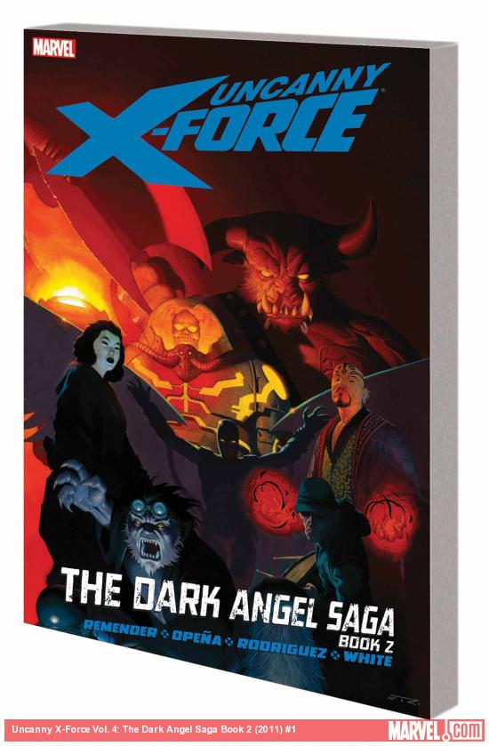 UNCANNY X-FORCE VOL. 4: THE DARK ANGEL SAGA BOOK 2 TPB