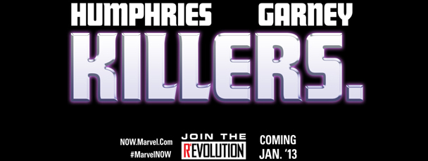 The Future of Marvel NOW! is Killers