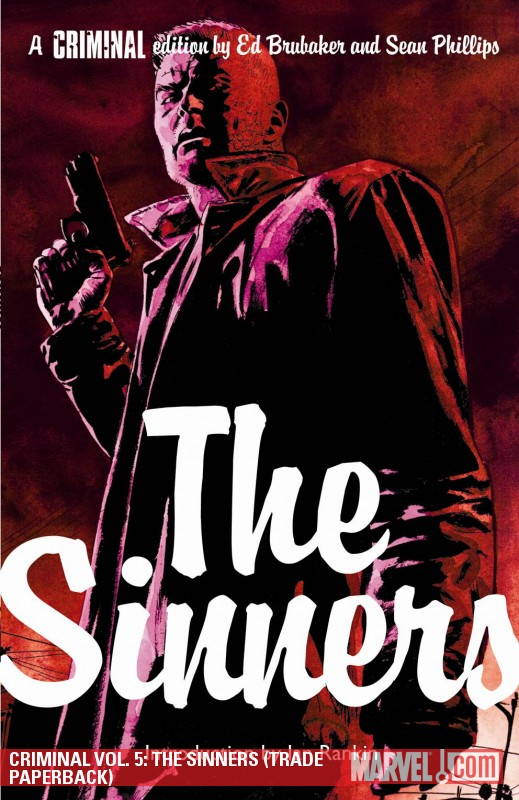 Criminal Vol. 5: The Sinners (Trade Paperback)