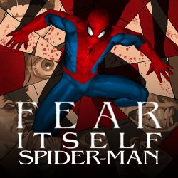 Fear Itself: Spider-Man (2011)